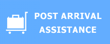 Post Arrival Assistance
